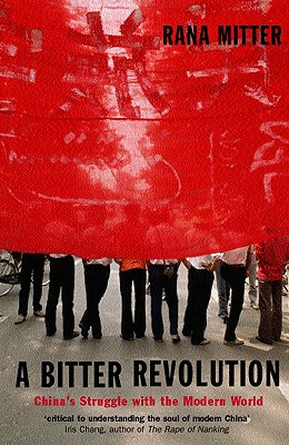 A Bitter Revolution By Mitter, Rana