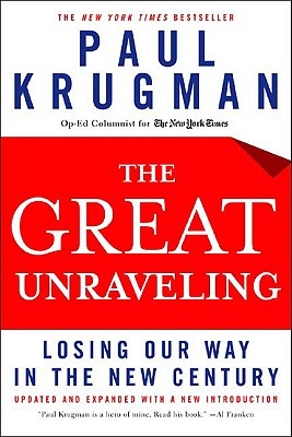 The Great Unraveling By Krugman, Paul R.