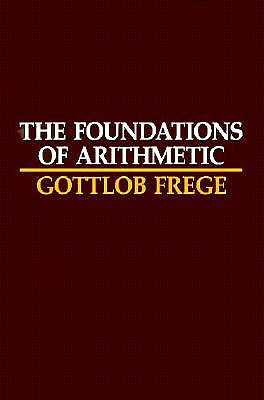 The Foundations of Arithmetic By Frege, Gottlob