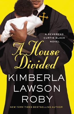 A House Divided By Roby, Kimberla Lawson